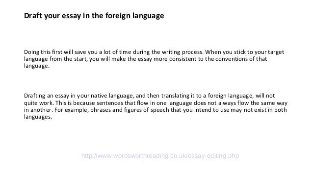 proofreading top tips for writing and essay in a foreign language  2 draft your essay