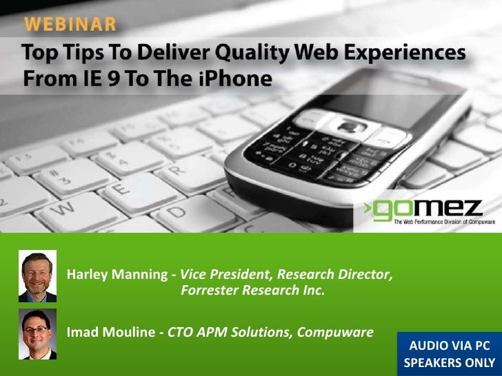 Top Tips to Deliver Quality Web Experiences From IE 9 to the iPhone