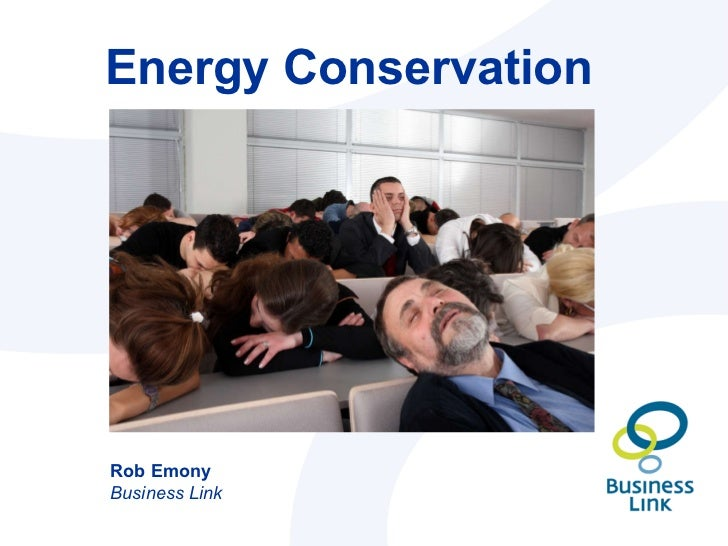 Energy Conservation Rob Emony Business Link