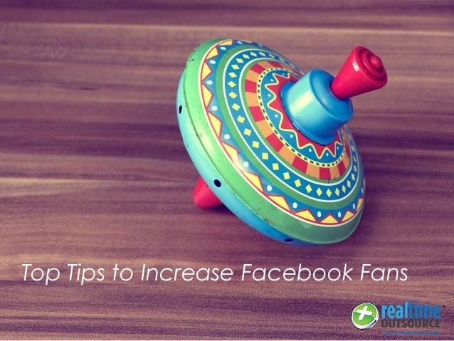 Top Tips to Increase Facebook Fans