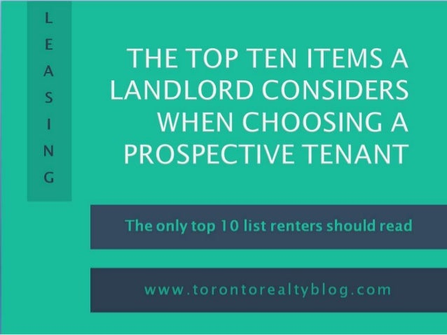 The Top Ten Items A Landlord Considers when choosing a Prospective tenant