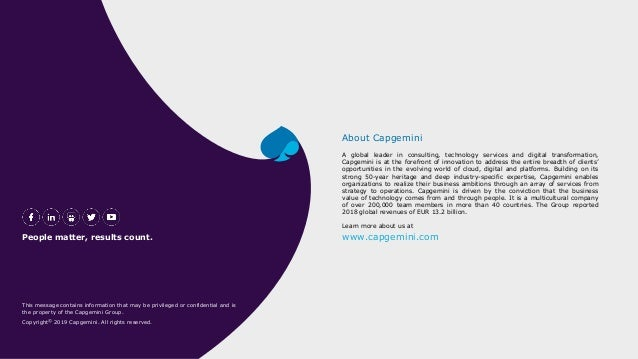 A global leader in consulting, technology services and digital transformation, Capgemini is at the forefront of innovation...