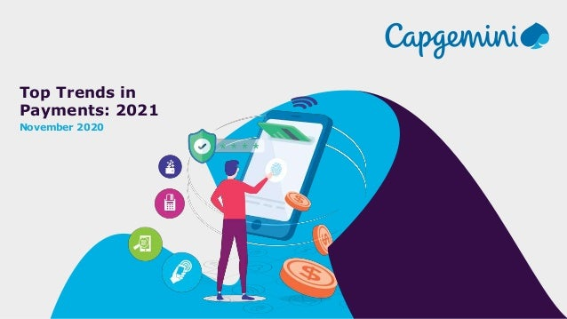 Top Trends in Payments: 2021 November 2020