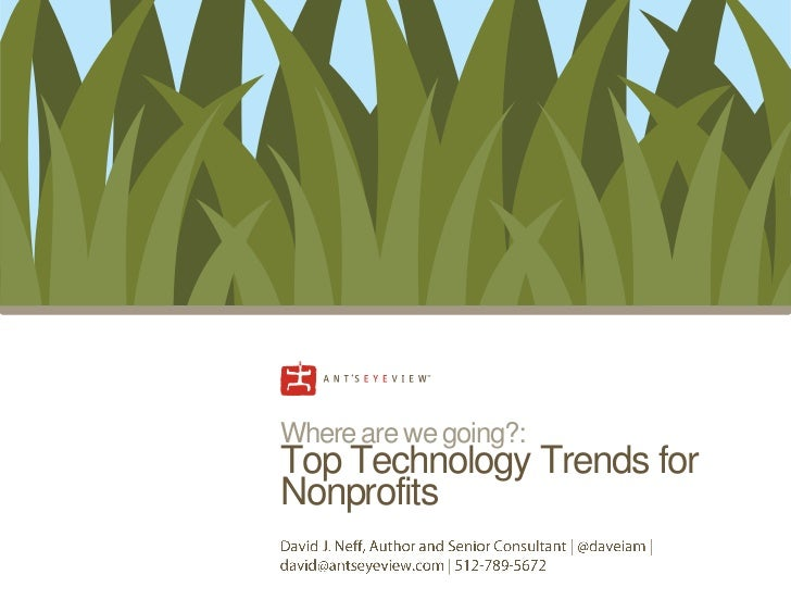 Where are we going?:Top Technology Trends forNonprofits
