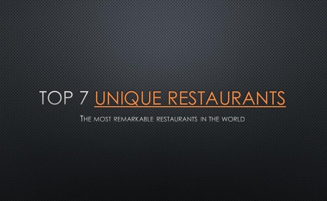 UNIQUE RESTAURANTS