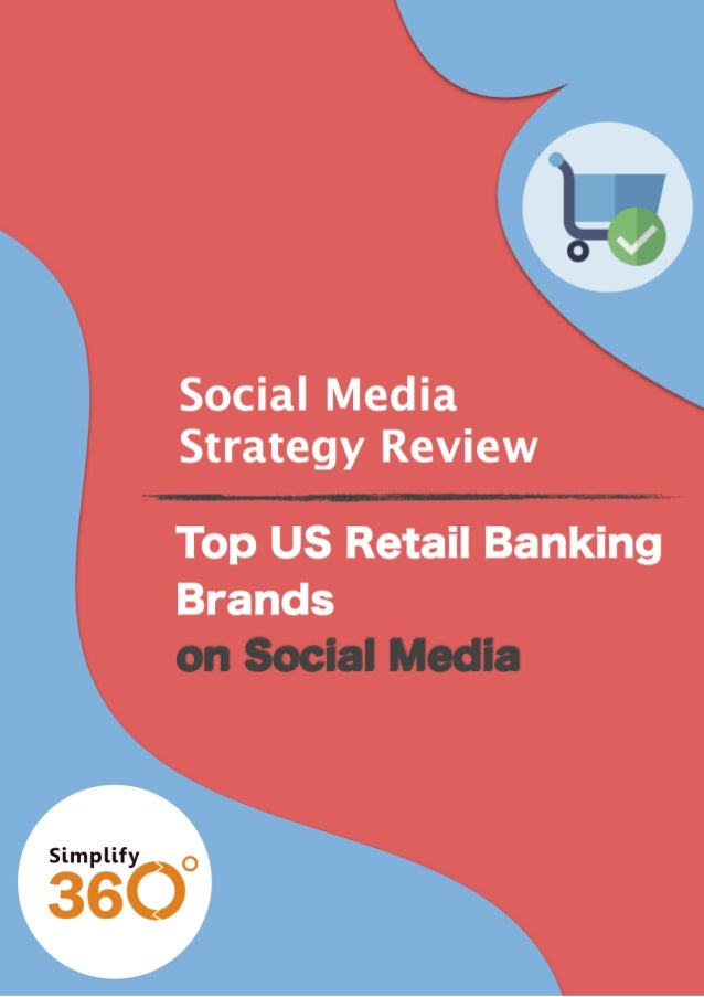 Top US Retail Banking Brands On Social Media