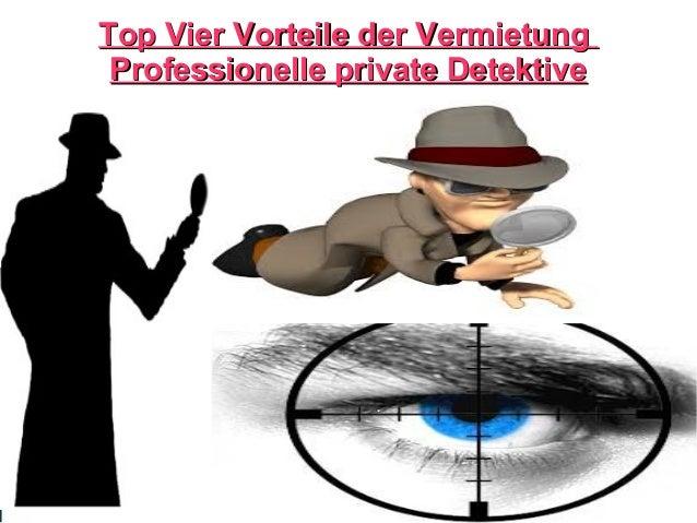 Top Vier Vorteile der VermietungTop Vier Vorteile der Vermietung Professionelle private DetektiveProfessionelle private De...