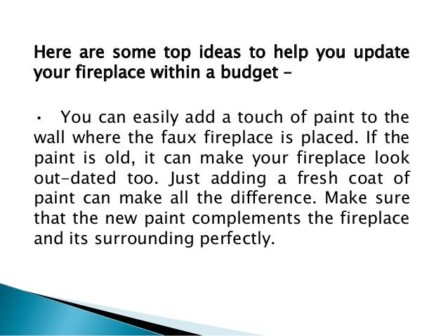 Top Ways To Update Your Faux Fireplace On A Budget