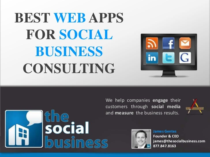 BEST WEBAPPS FOR SOCIAL <br />BUSINESS <br />CONSULTING<br />We help companies engage their customers through social media...