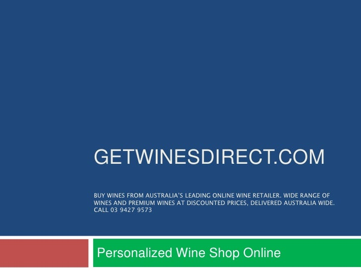 GETWINESDIRECT.COMBUY WINES FROM AUSTRALIA'S LEADING ONLINE WINE RETAILER. WIDE RANGE OFWINES AND PREMIUM WINES AT DISCOUN...