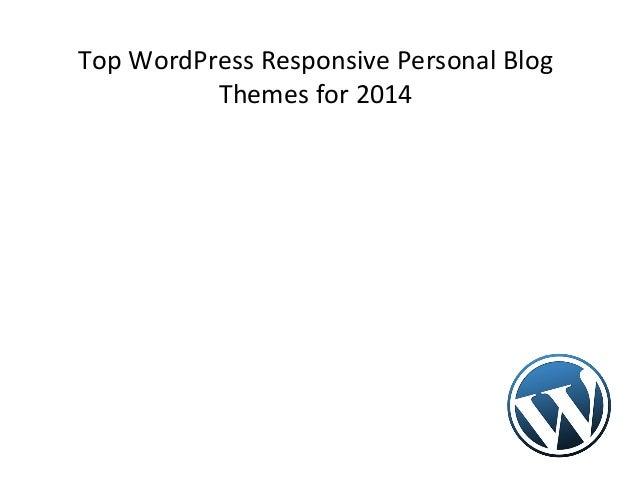 Top WordPress Responsive Personal Blog Themes for 2014