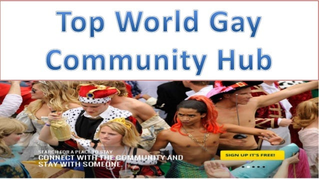 Top World Gay Community Hub Together We Are Stronger Than When We Are Separate