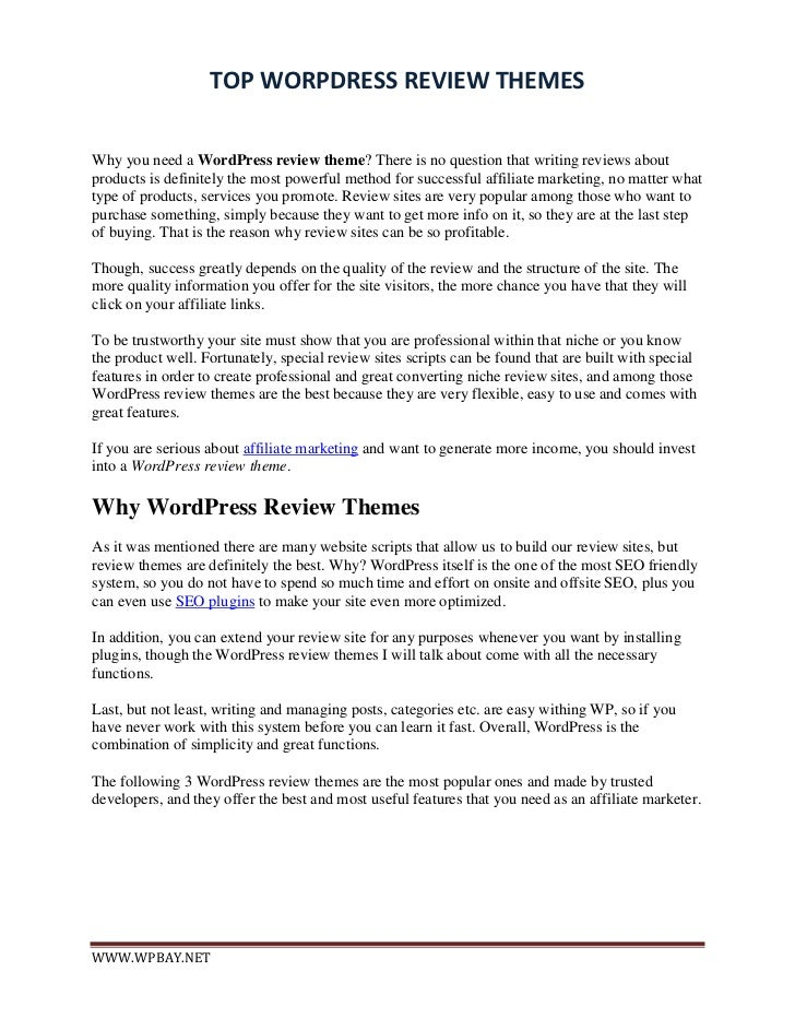TOP WORPDRESS REVIEW THEMESWhy you need a WordPress review theme? There is no question that writing reviews aboutproducts ...