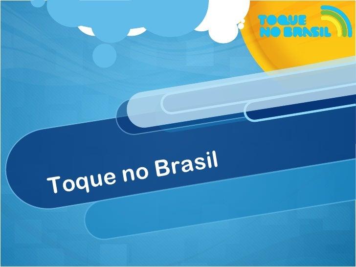 Toque no Brasil