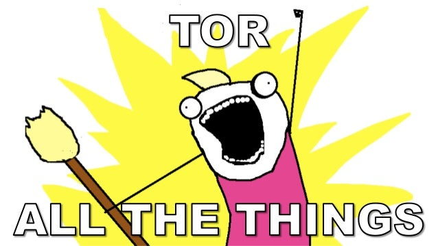 TOR    ALL THE THINGS