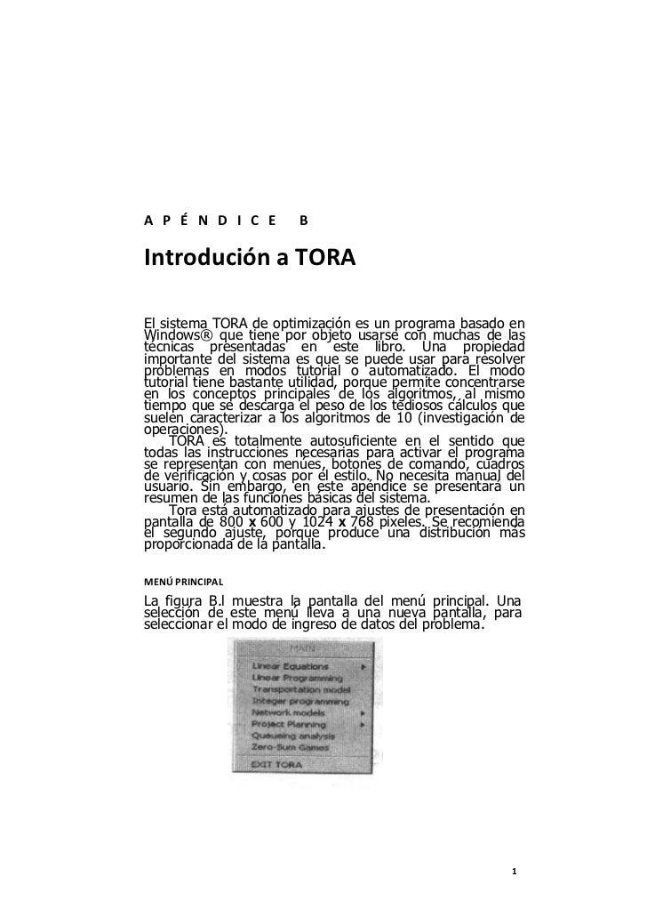 A P É N D I C E         BIntrodución a TORAEl sistema TORA de optimización es un programa basado enWindows® que tiene por ...