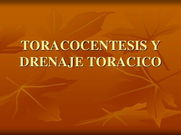 TORACOCENTESIS Y DRENAJE TORACICO<br />
