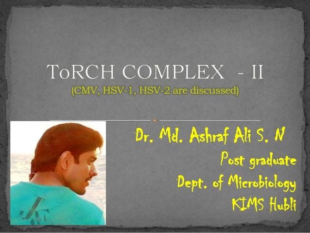 Dr. Md. Ashraf Ali S. N Post graduate Dept. of Microbiology KIMS Hubli