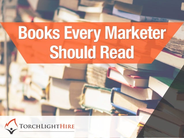 Books Every Marketer Should Read