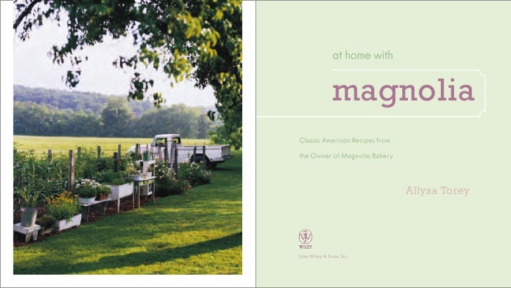 at home with                  magnolia Classic American Recipes from the Owner of Magnolia Bakery                         ...
