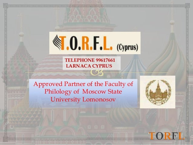 Approved Partner of the Faculty of Philology of Moscow State University Lomonosov 1 TELEPHONE 99617661 LARNACA CYPRUS