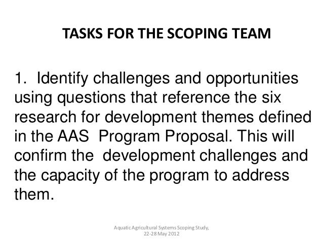 1. Identify challenges and opportunitiesusing questions that reference the sixresearch for development themes definedin th...