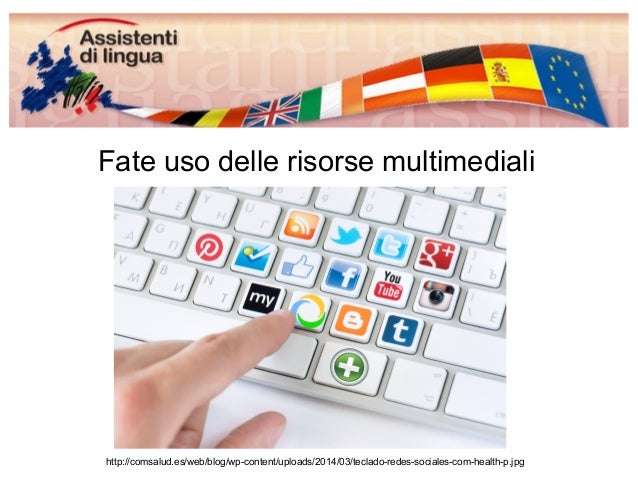 Fate uso delle risorse multimediali  http://comsalud.es/web/blog/wp-content/uploads/2014/03/teclado-redes-sociales-com-hea...