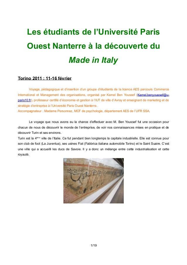 Les étudiants de l'Université Paris Ouest Nanterre à la découverte du Made in Italy Torino 2011 : 11-16 février Voyage, pé...
