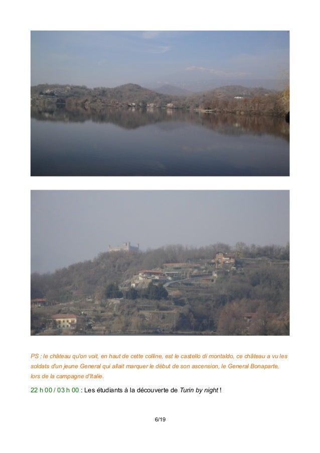 PS : le château qu'on voit, en haut de cette colline, est le castello di montaldo, ce château a vu les soldats d'un jeune ...