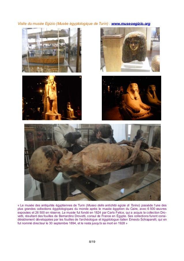 Visite du musée Egizio (Musée égyptologique de Turin) : www.museoegizio.org « Le musée des antiquités égyptiennes de Turin...