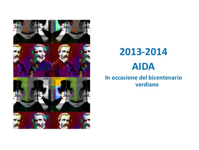 2013-2014 AIDA In occasione del bicentenario verdiano