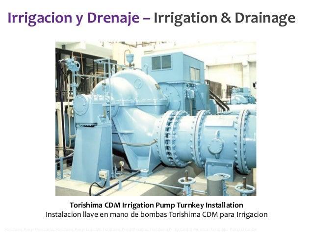 Irrigacion y Drenaje – Irrigation & Drainage  Torishima CDM Irrigation Pump Turnkey Installation Instalacion llave en mano...