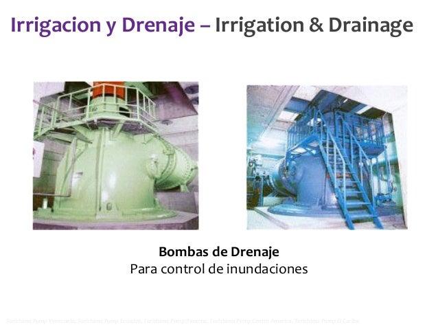 Irrigacion y Drenaje – Irrigation & Drainage  Bombas de Drenaje Para control de inundaciones  Torishima Pump Venezuela, To...