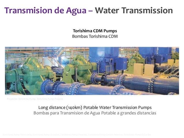 Transmision de Agua – Water Transmission Torishima CDM Pumps Bombas Torishima CDM  Proyectos Torishima Pump, Torishima Pum...