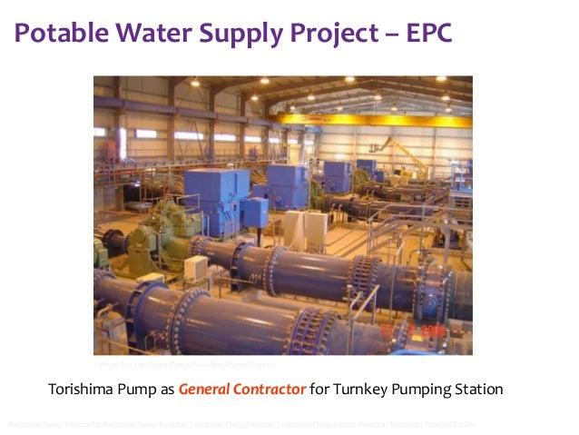 Potable Water Supply Project – EPC  Proyectos Torishima Pump, Torishima Pump Projects  Torishima Pump as General Contracto...