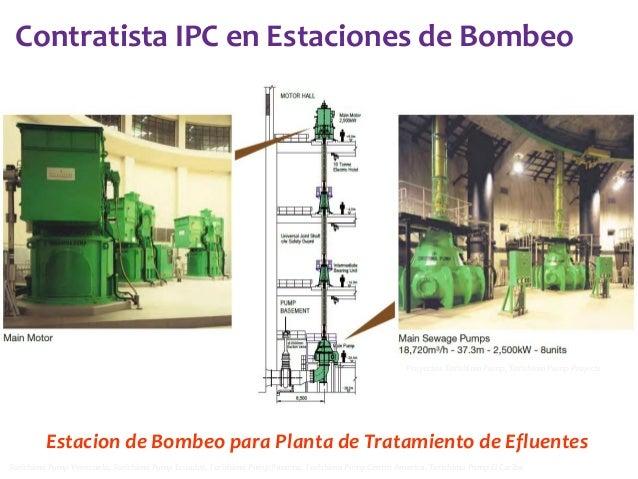 Contratista IPC en Estaciones de Bombeo  Proyectos Torishima Pump, Torishima Pump Projects  Estacion de Bombeo para Planta...