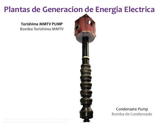 Plantas de Generacion de Energia Electrica Torishima MMTV PUMP Bomba Torishima MMTV  Condensate Pump Bomba de Condensado T...