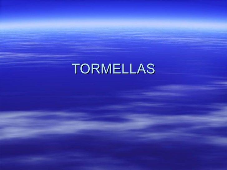 TORMELLAS