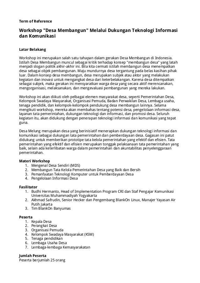 """Term of Reference  Workshop """"Desa Membangun"""" Melalui Dukungan Teknologi Informasi dan Komunikasi Latar Belakang Workshop i..."""