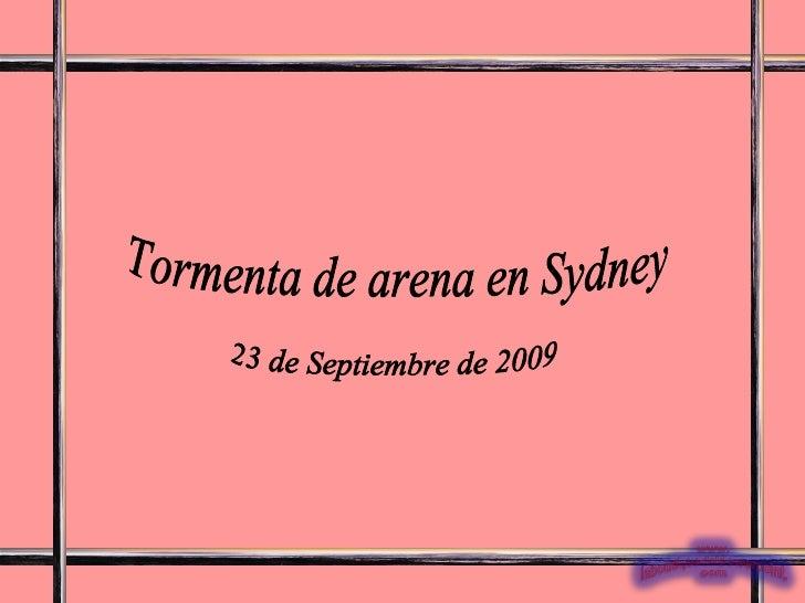 Tormenta de arena en Sydney 23 de Septiembre de 2009