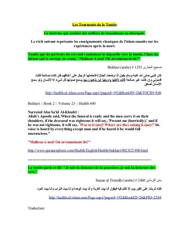 Les Tourments de la Tombe                 La doctrine qui conduit des milliers de musulmans au désespoir.   Le récit suiva...