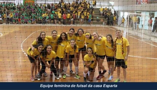 Equipe feminina de futsal da casa Esparta