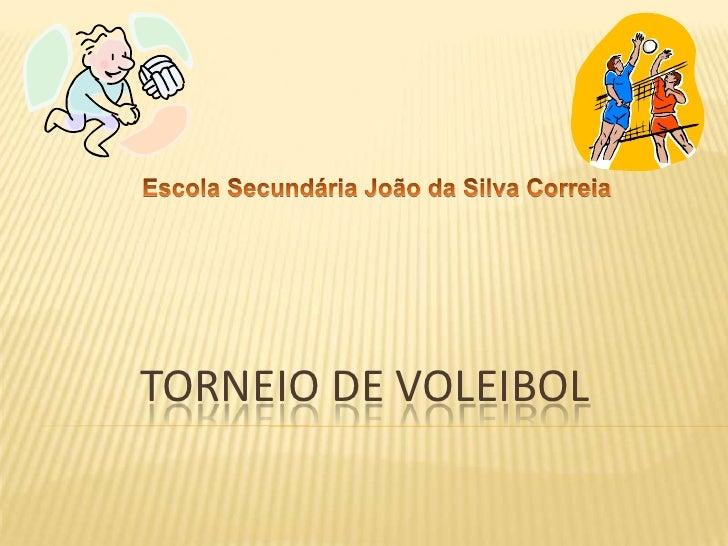 TORNEIO DE VOLEIBOL