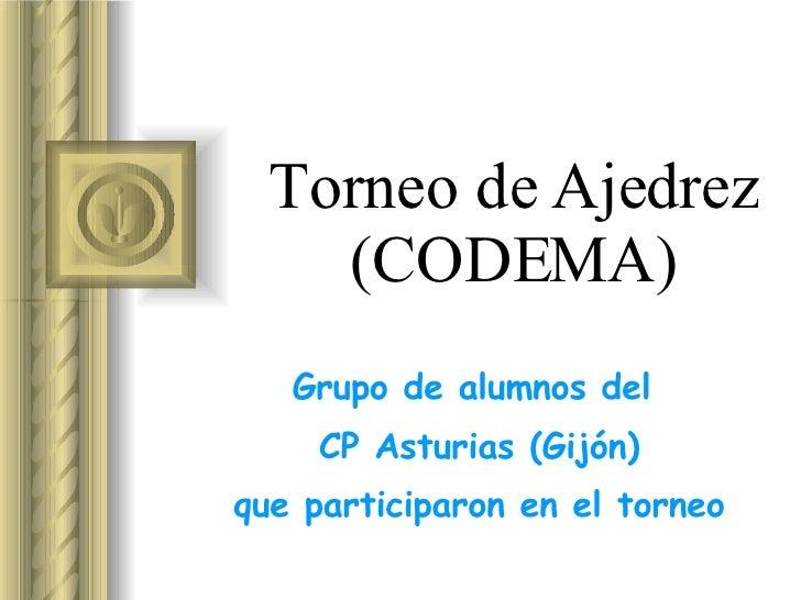 Torneo de Ajedrez (CODEMA) Grupo de alumnos del  CP Asturias (Gijón) que participaron en el torneo