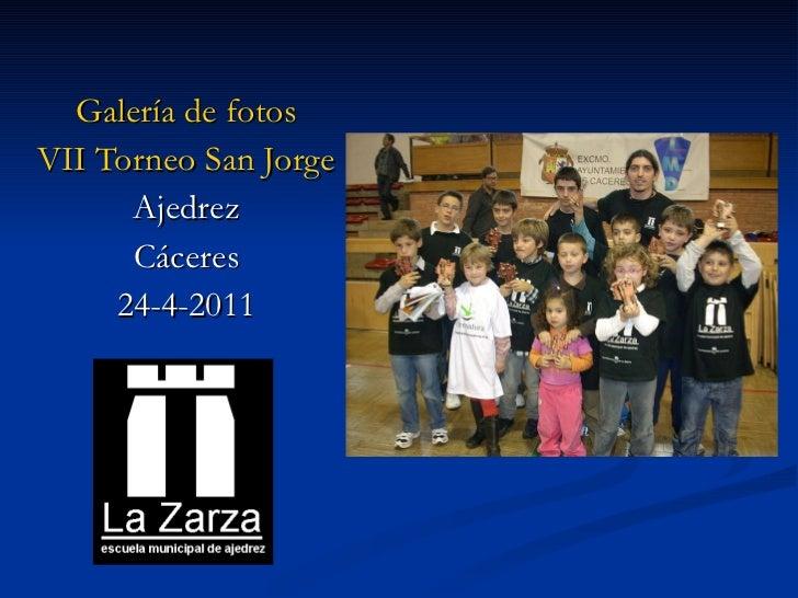 Galería de fotos VII Torneo San Jorge Ajedrez Cáceres 24-4-2011