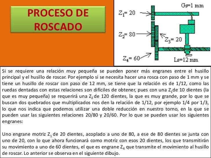 CÁLCULO DEL TIEMPO DE MAQUINADO<br />A fin de calcular el tiempo requerido para maquinar cualquier pieza de trabajo se deb...