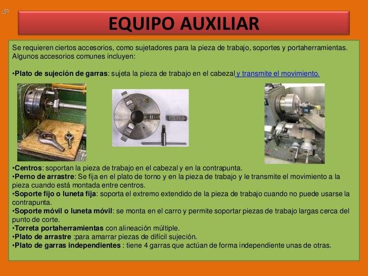 EQUIPO AUXILIAR<br />Se requieren ciertos accesorios, como sujetadores para la pieza de trabajo, soportes y portaherramien...