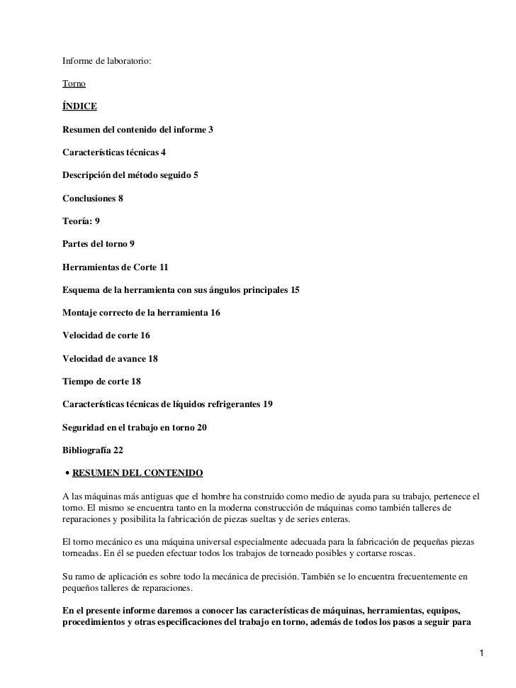Informe de laboratorio:TornoÍNDICEResumen del contenido del informe 3Características técnicas 4Descripción del método segu...