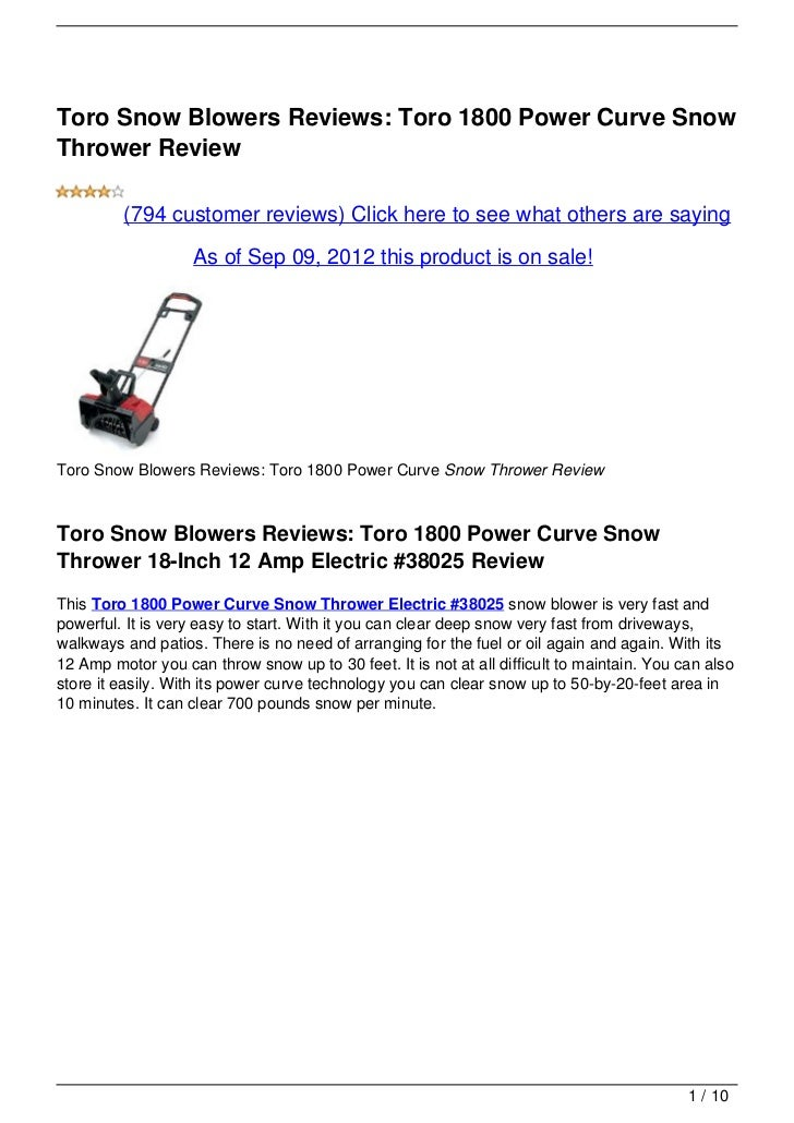 Toro Snow Blowers Reviews: Toro 1800 Power Curve SnowThrower Review         (794 customer reviews) Click here to see what ...