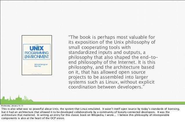 """""""The book is perhaps most valuable for                                                    its exposition of the Unix philo..."""